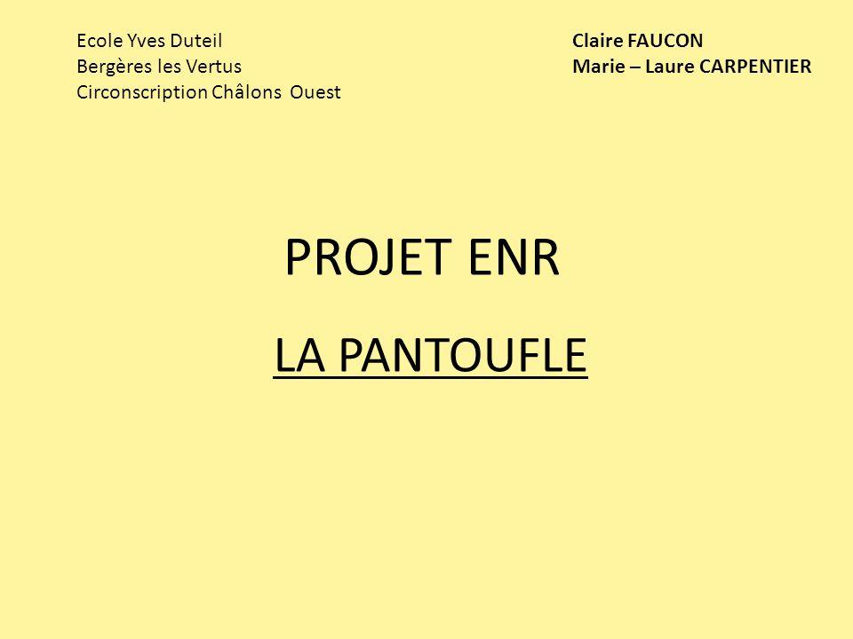 PROJET ENR LA PANTOUFLE Ecole Yves Duteil Bergères les Vertus