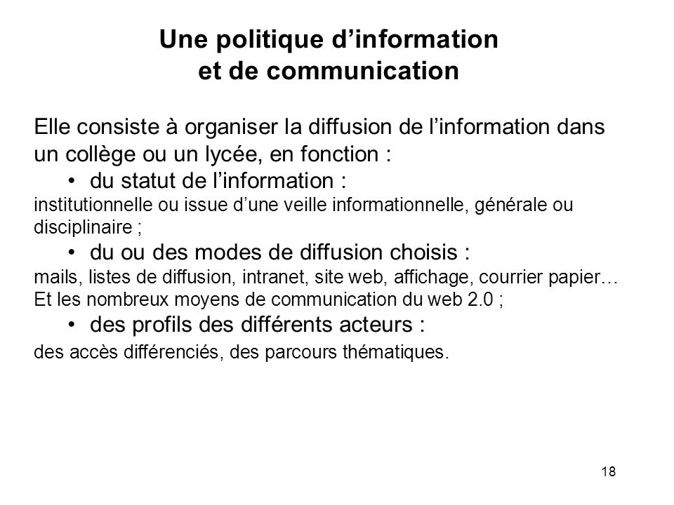 Une politique d'information