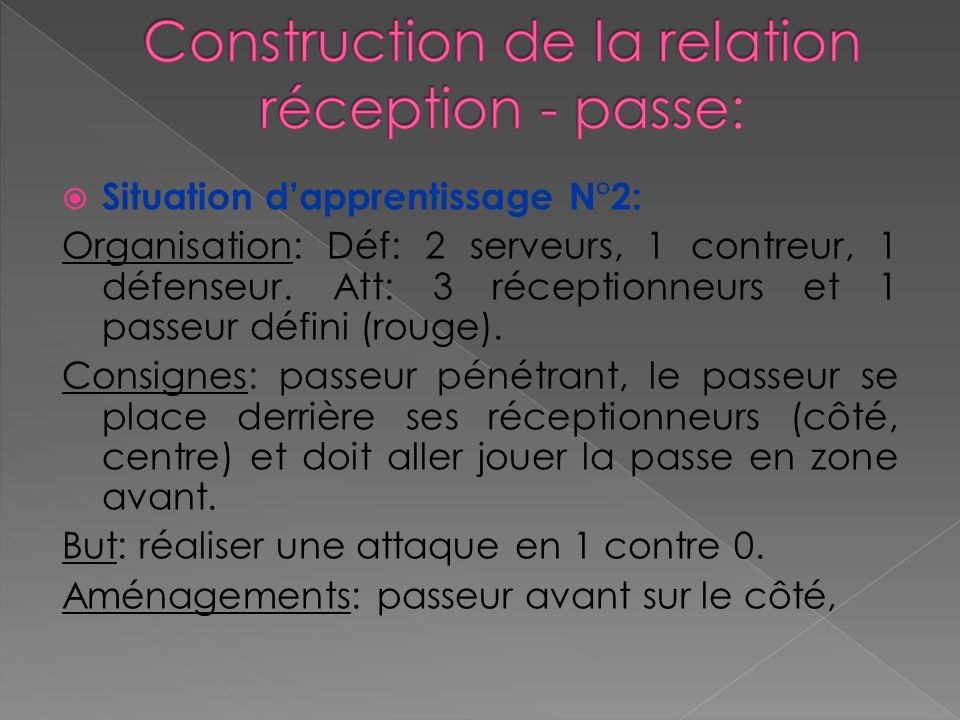 Construction de la relation réception - passe: