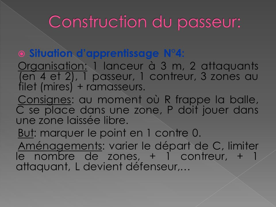 Construction du passeur: