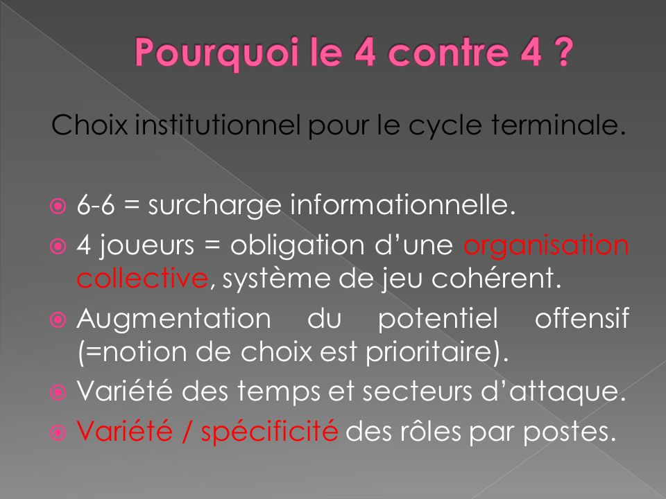 Choix institutionnel pour le cycle terminale.
