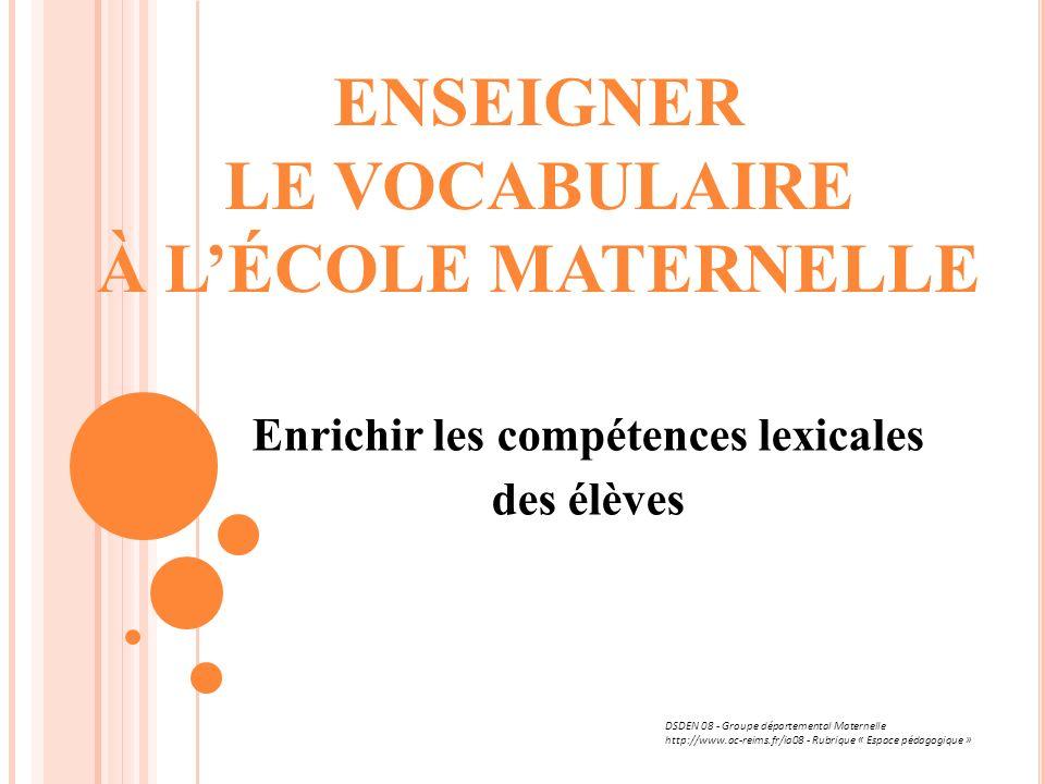 ENSEIGNER LE VOCABULAIRE À L'ÉCOLE MATERNELLE