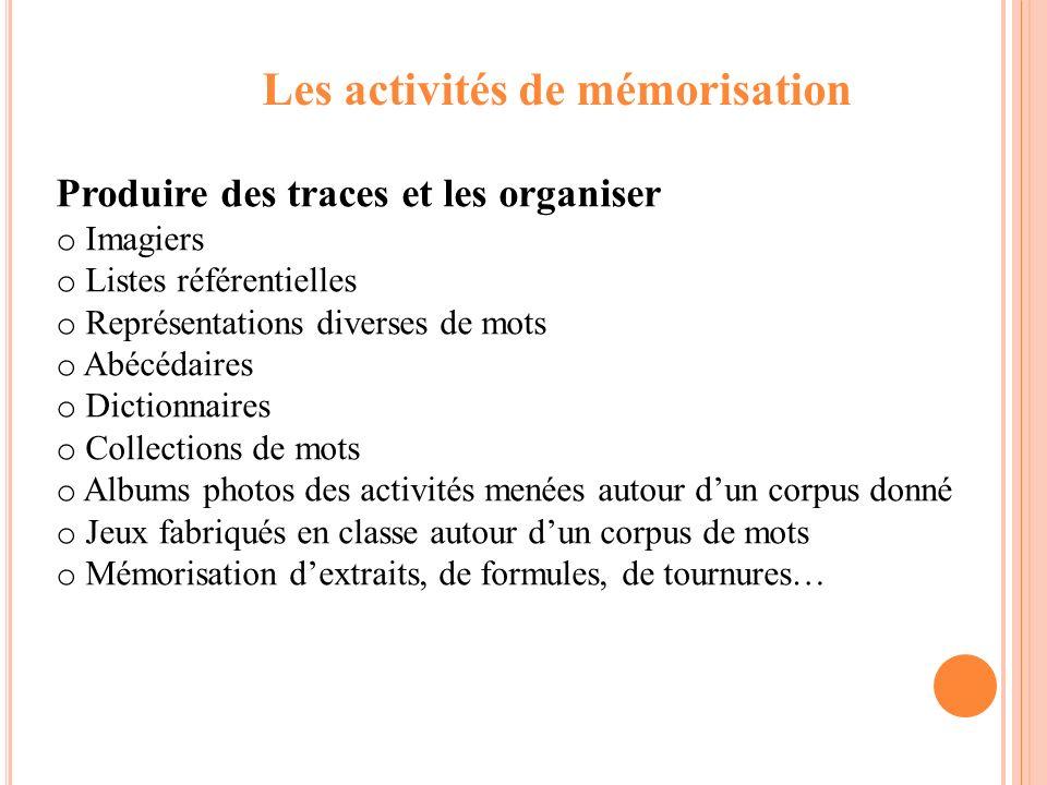 Les activités de mémorisation
