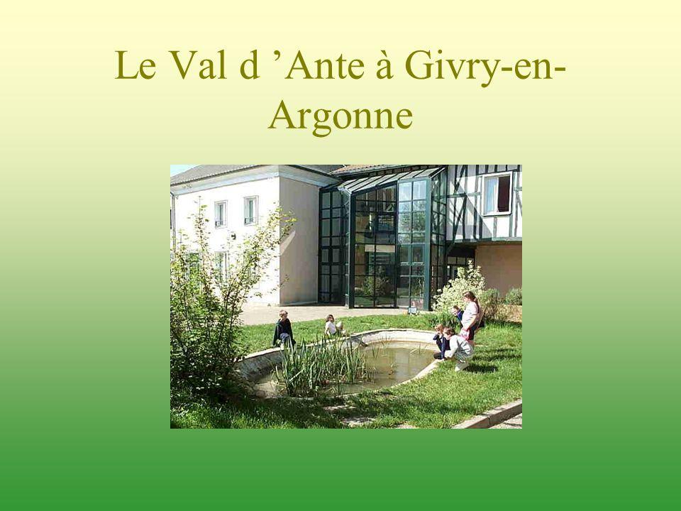 Le Val d 'Ante à Givry-en-Argonne