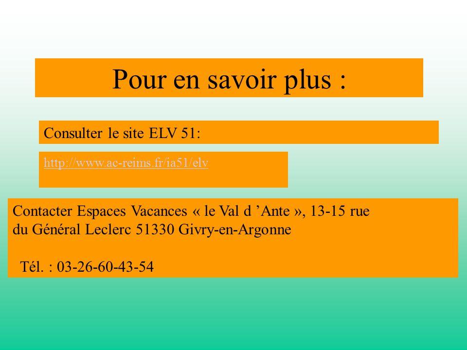 Pour en savoir plus : Consulter le site ELV 51: