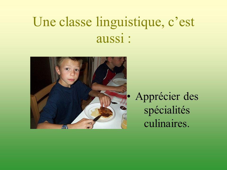 Une classe linguistique, c'est aussi :