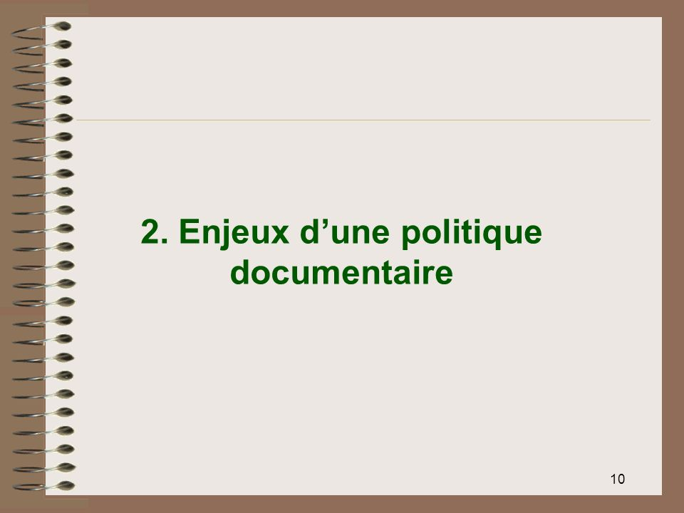 2. Enjeux d'une politique documentaire