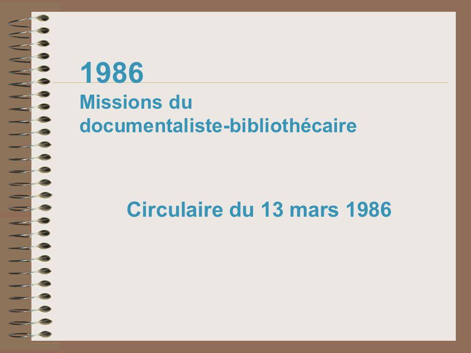 1986 Missions du documentaliste-bibliothécaire