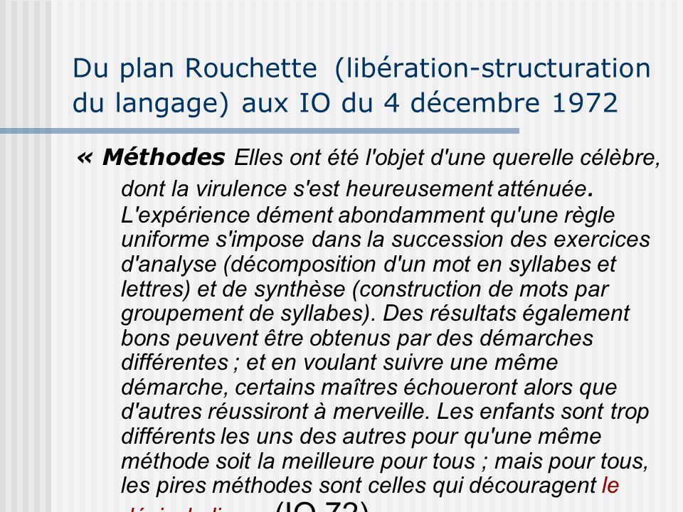 Du plan Rouchette (libération-structuration du langage) aux IO du 4 décembre 1972