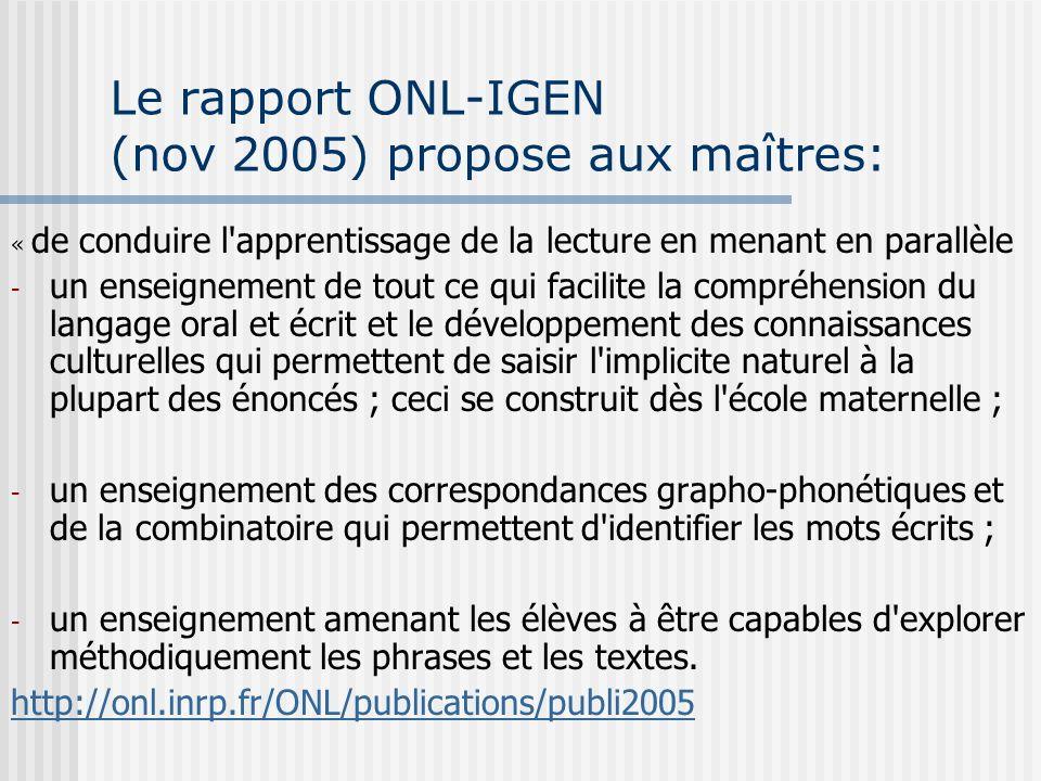 Le rapport ONL-IGEN (nov 2005) propose aux maîtres:
