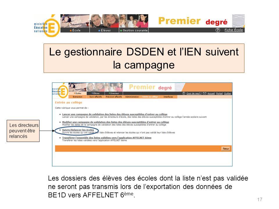 Le gestionnaire DSDEN et l'IEN suivent la campagne