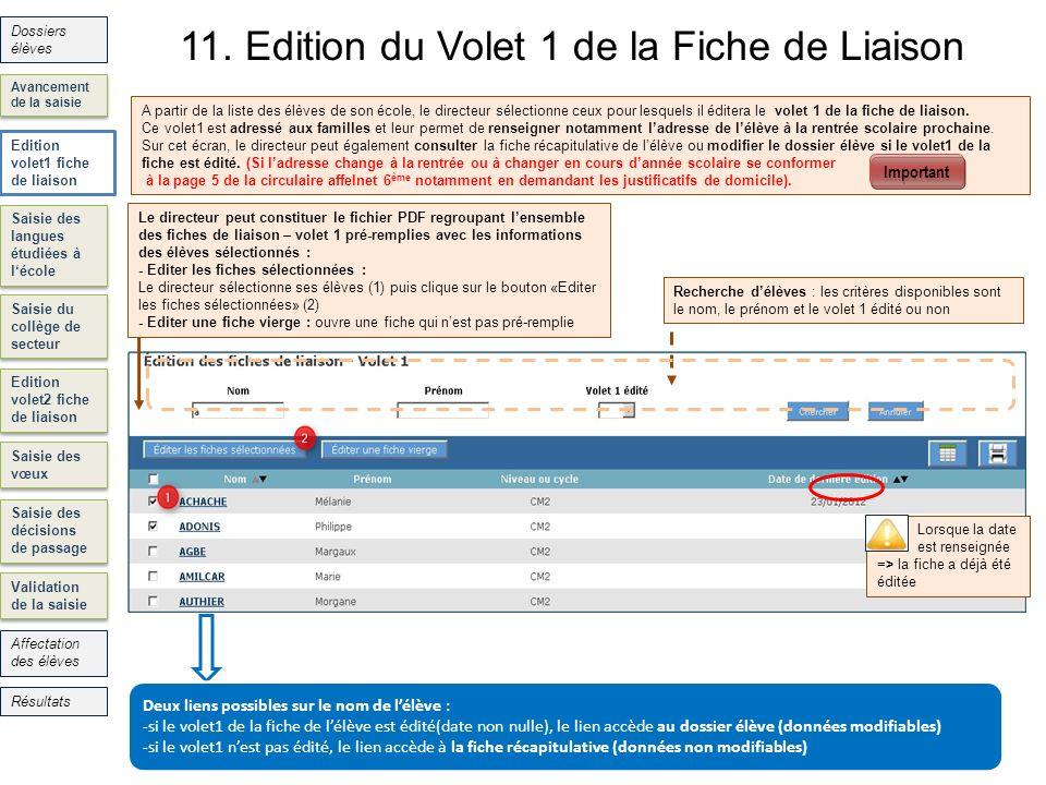 11. Edition du Volet 1 de la Fiche de Liaison