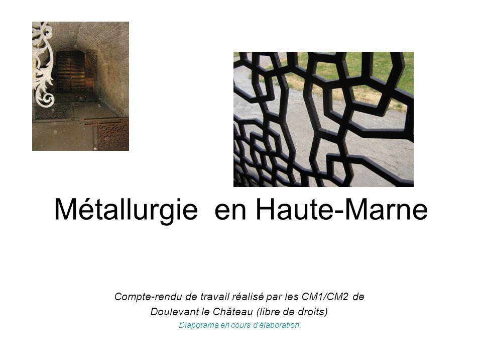 Métallurgie en Haute-Marne