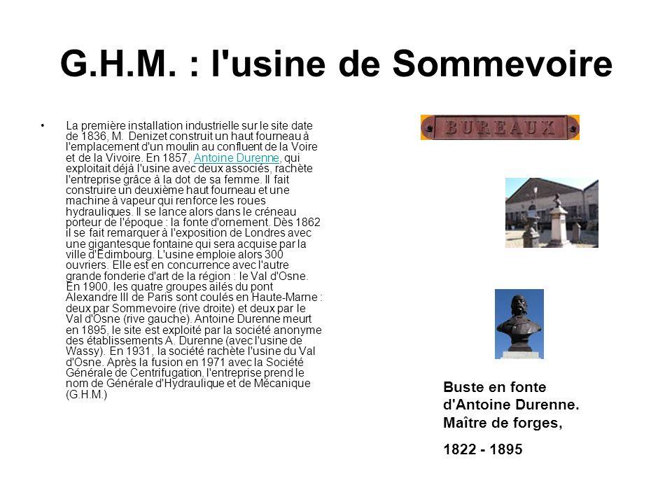 G.H.M. : l usine de Sommevoire