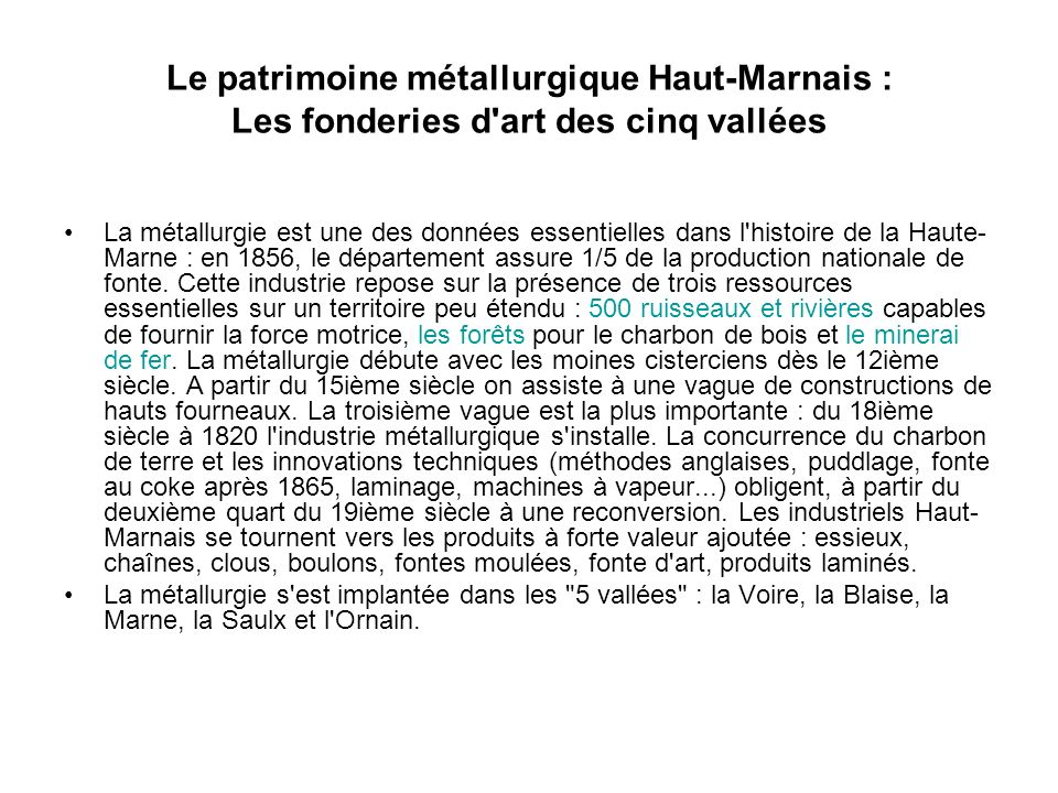 Le patrimoine métallurgique Haut-Marnais : Les fonderies d art des cinq vallées