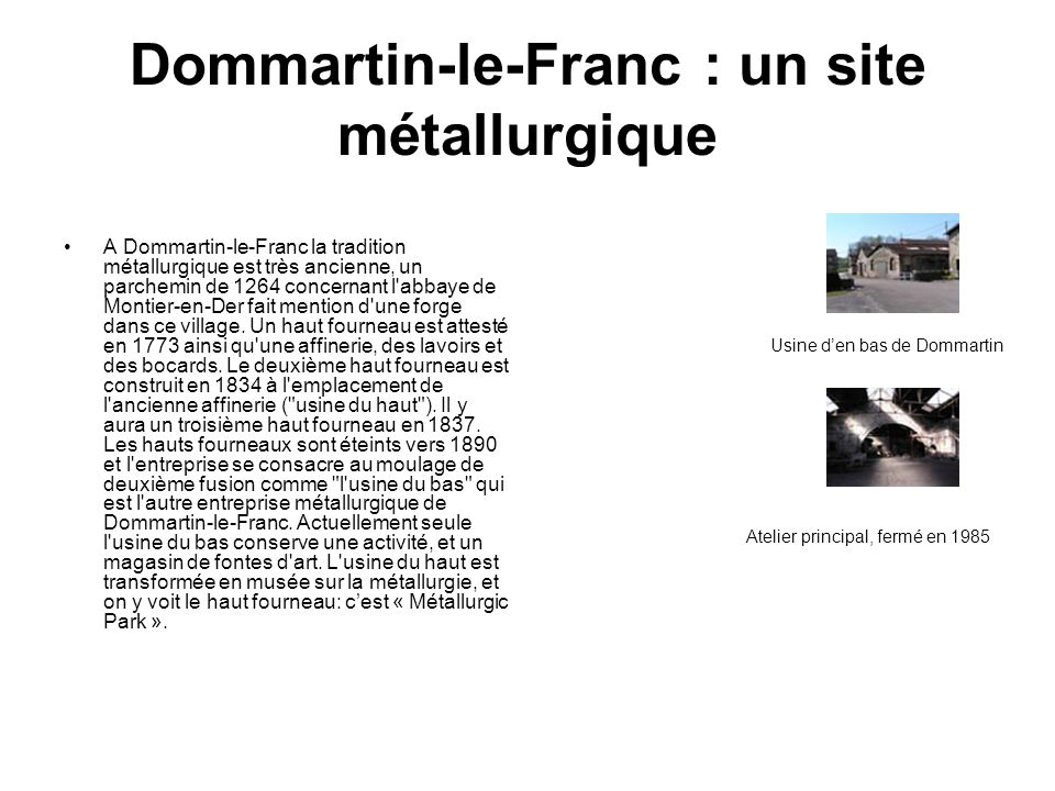Dommartin-le-Franc : un site métallurgique