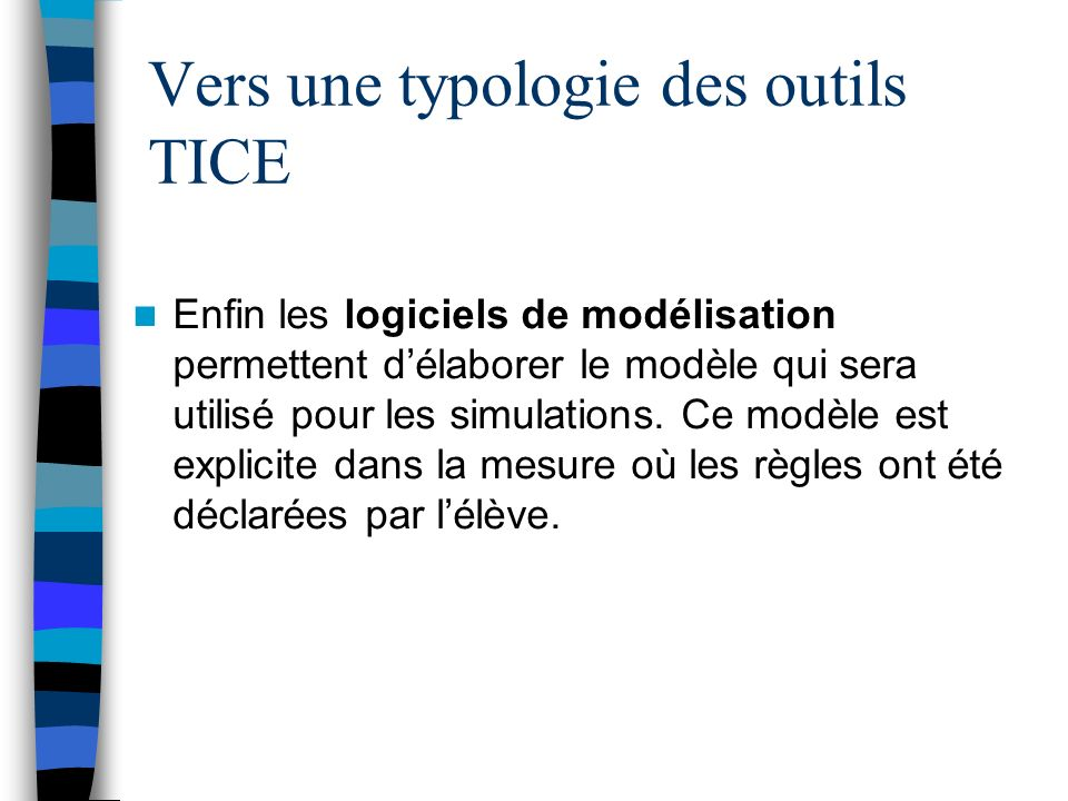 Vers une typologie des outils TICE
