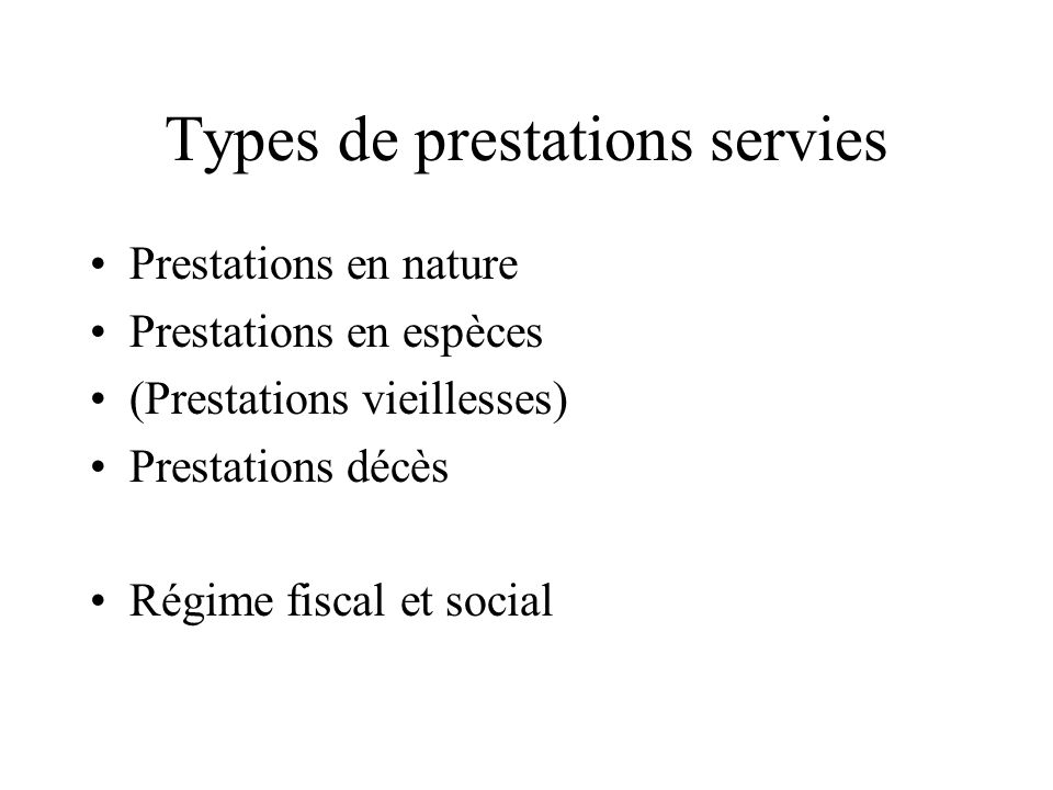 Types de prestations servies