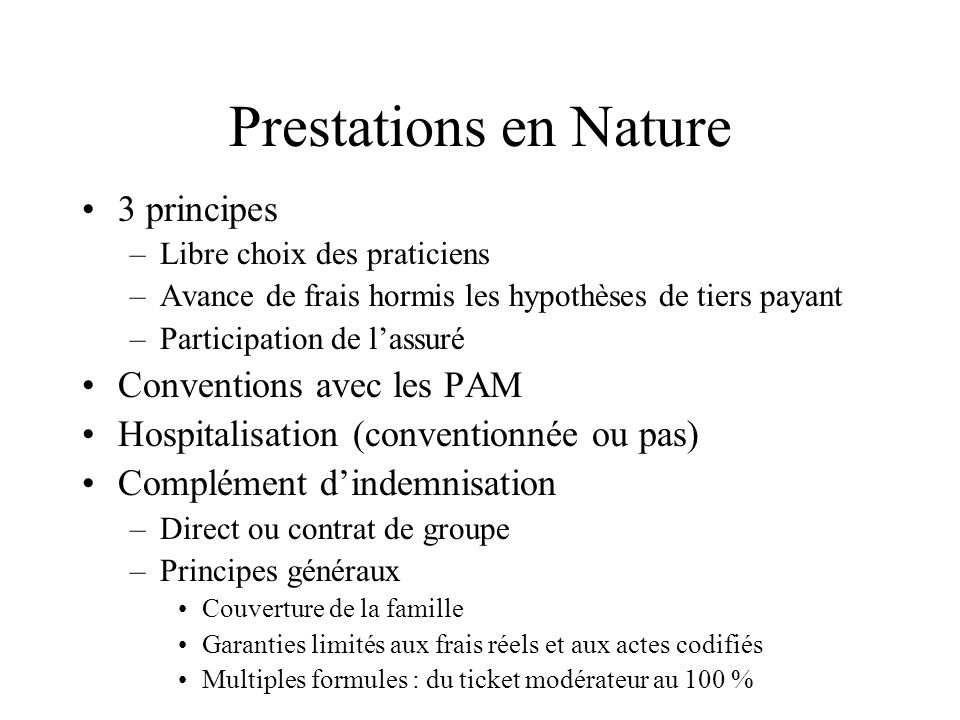 Prestations en Nature 3 principes Conventions avec les PAM