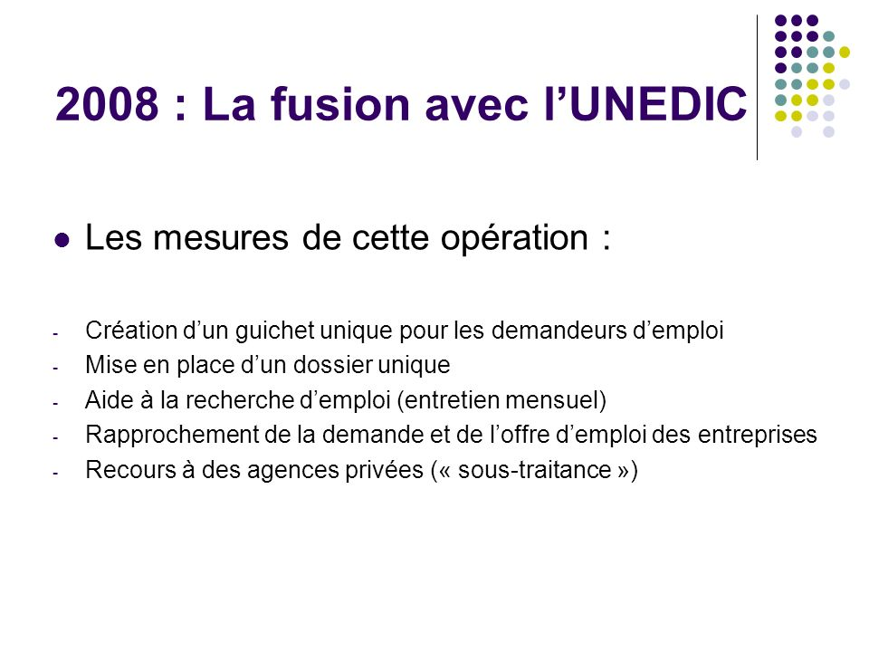 2008 : La fusion avec l'UNEDIC