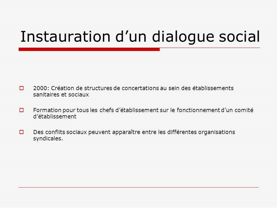 Instauration d'un dialogue social