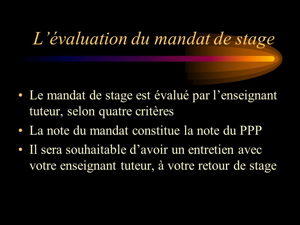L'évaluation du mandat de stage