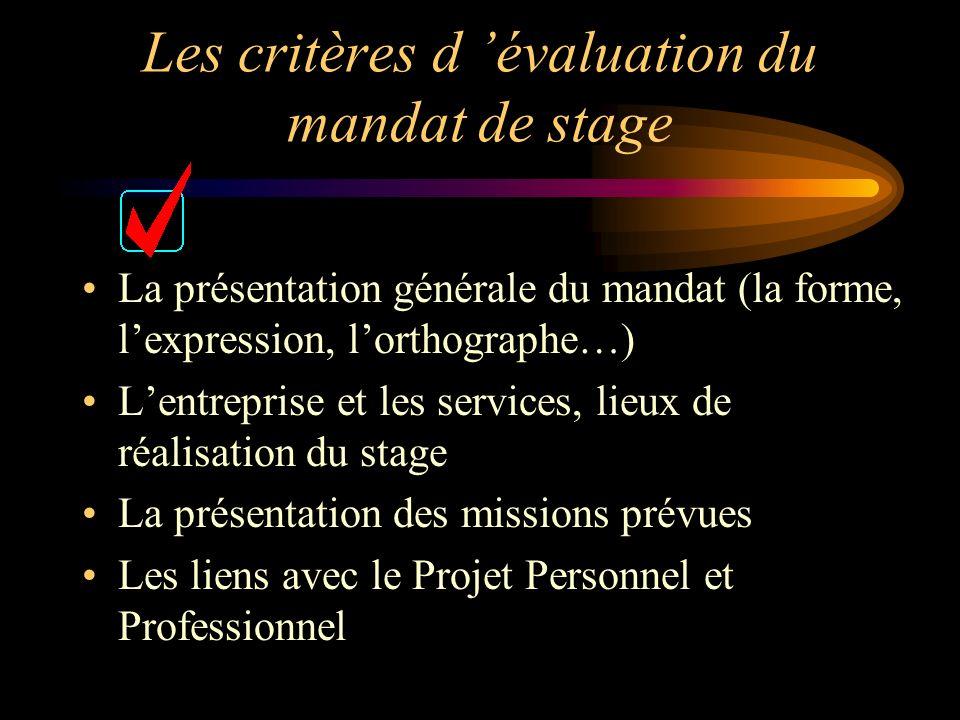 Les critères d 'évaluation du mandat de stage