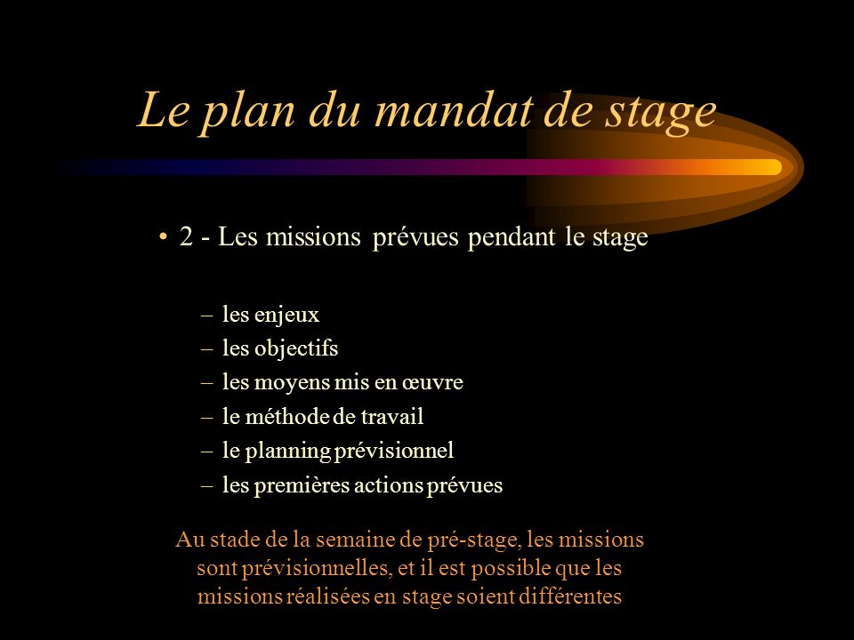 Le plan du mandat de stage