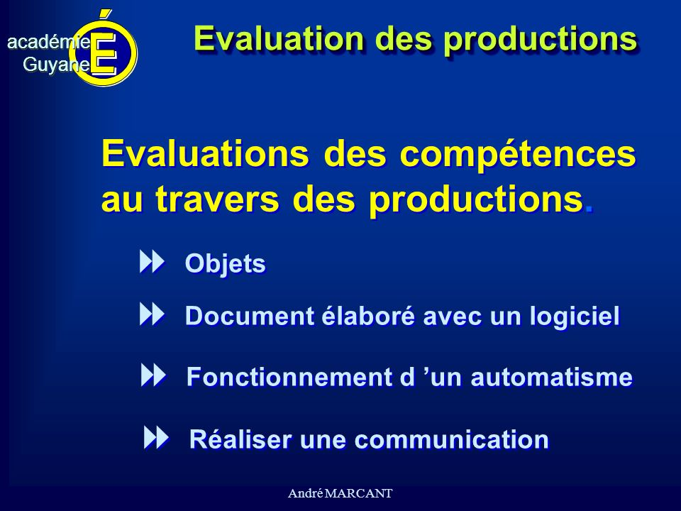 Evaluation des productions