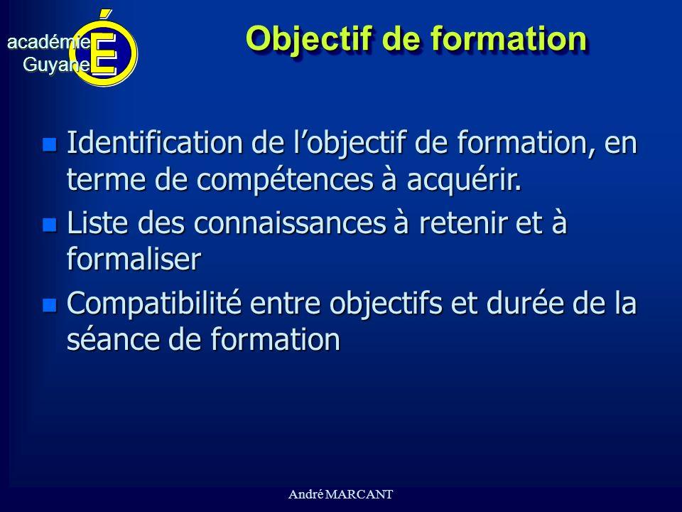 Objectif de formationIdentification de l'objectif de formation, en terme de compétences à acquérir.