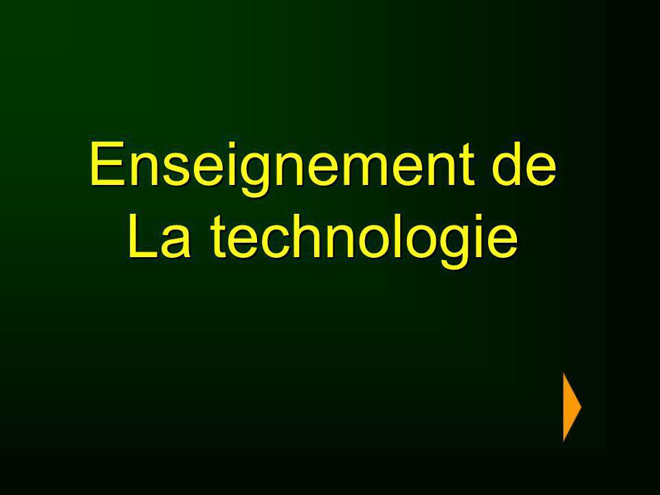 Enseignement de La technologie