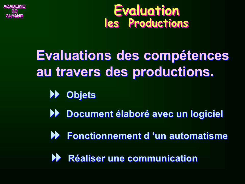 Evaluation les Productions