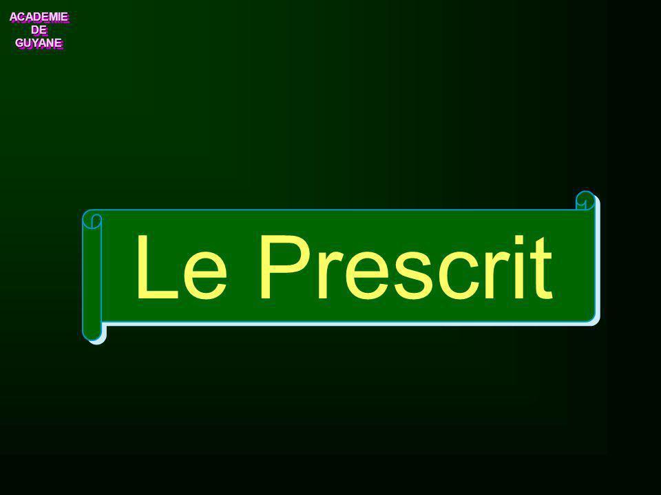 Le Prescrit