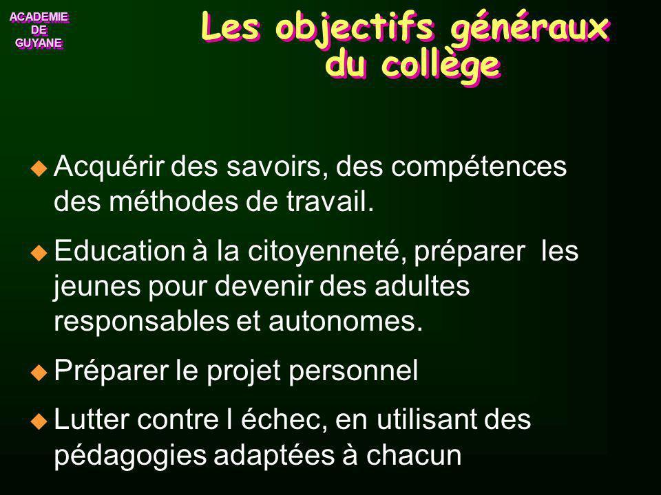 Les objectifs généraux du collège
