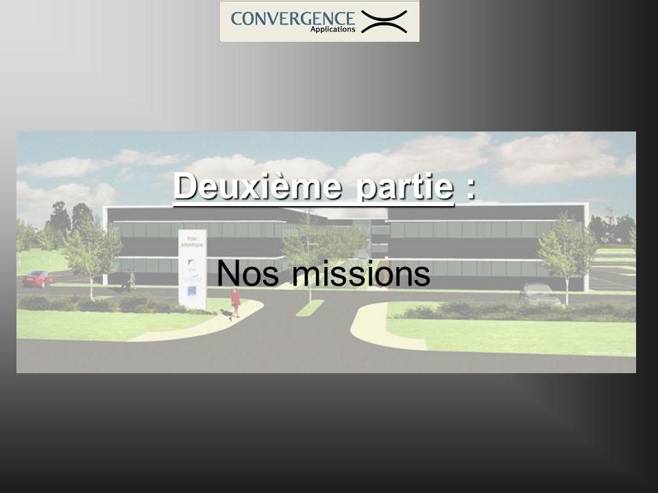 Deuxième partie : Nos missions