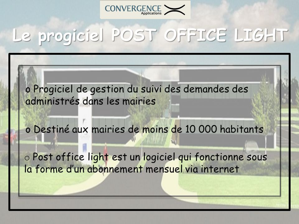 Le progiciel POST OFFICE LIGHT