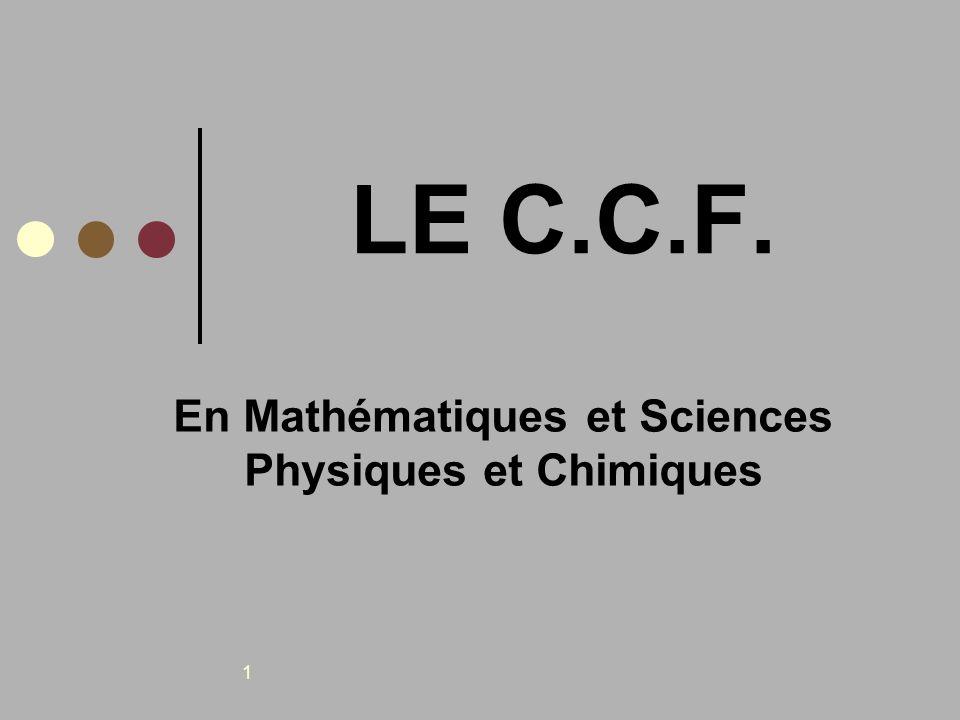 En Mathématiques et Sciences Physiques et Chimiques