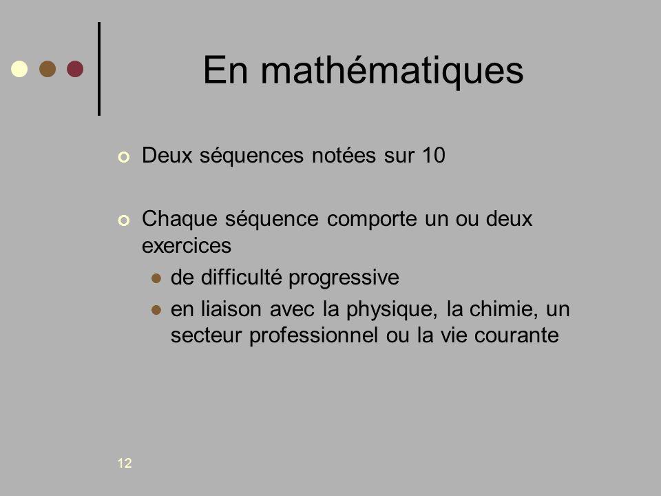 En mathématiques Deux séquences notées sur 10