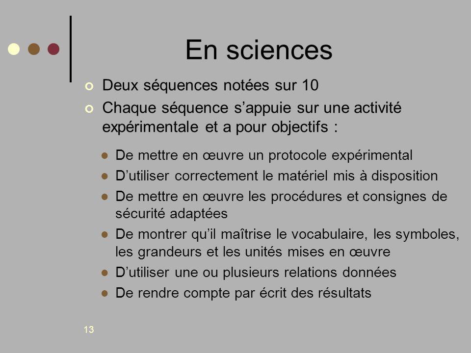 En sciences Deux séquences notées sur 10