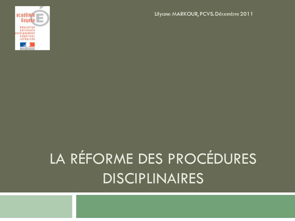 LA RÉFORME DES PROCÉDURES DISCIPLINAIRES