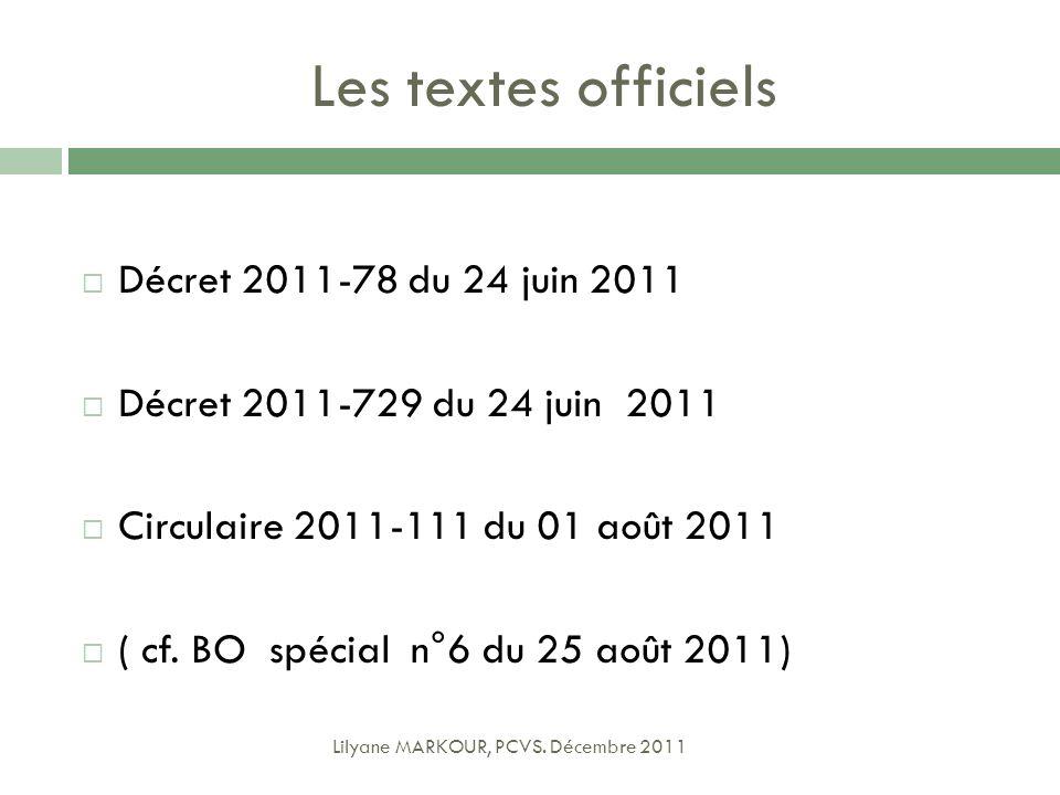 Les textes officiels Décret 2011-78 du 24 juin 2011