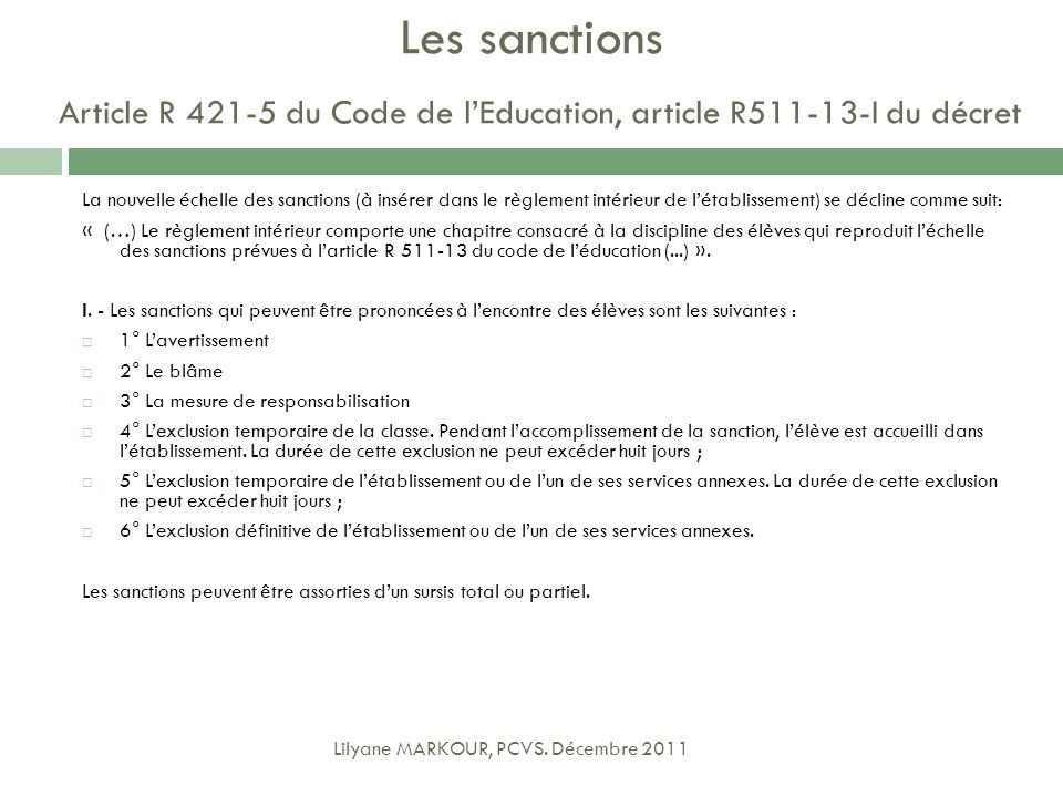 Les sanctions Article R du Code de l'Education, article R I du décret