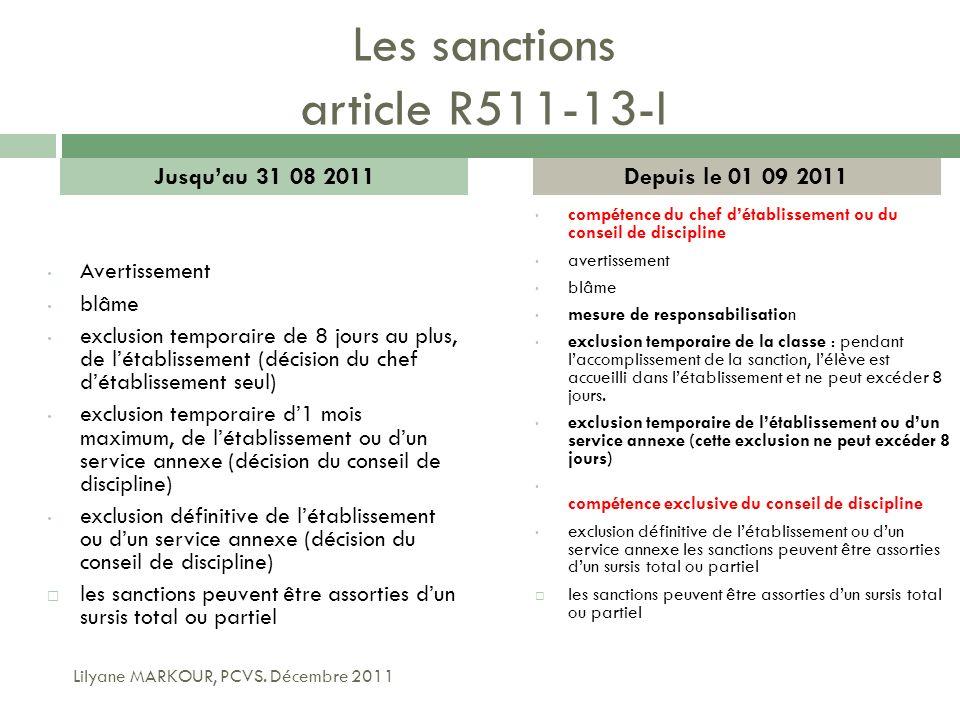 Les sanctions article R511-13-I