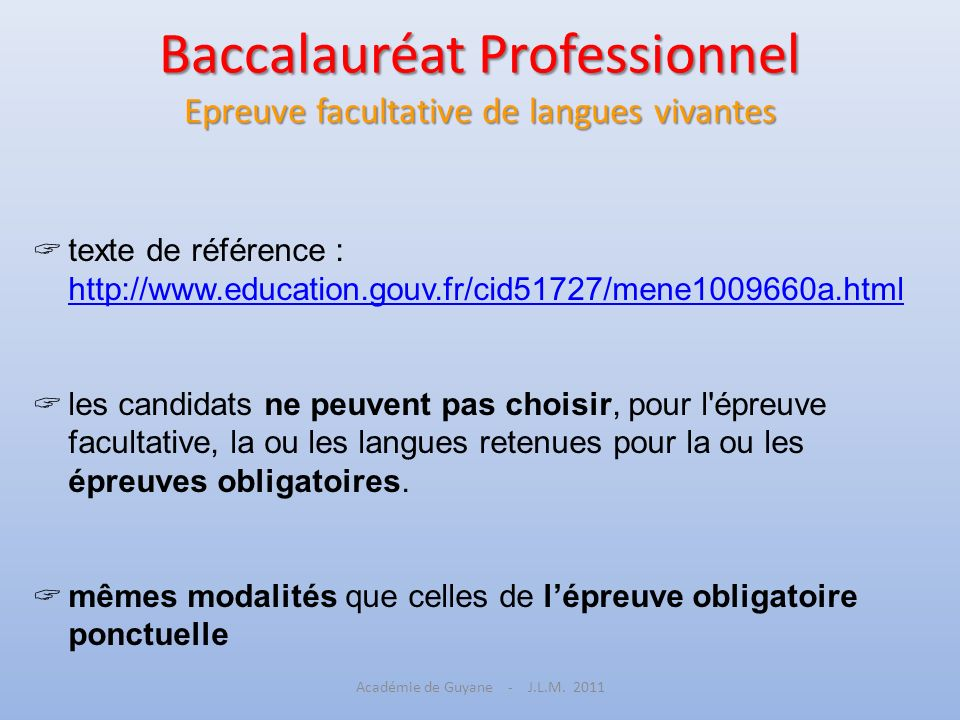 Baccalauréat Professionnel Epreuve facultative de langues vivantes