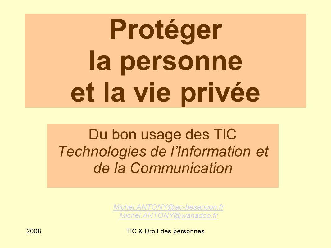 Protéger la personne et la vie privée