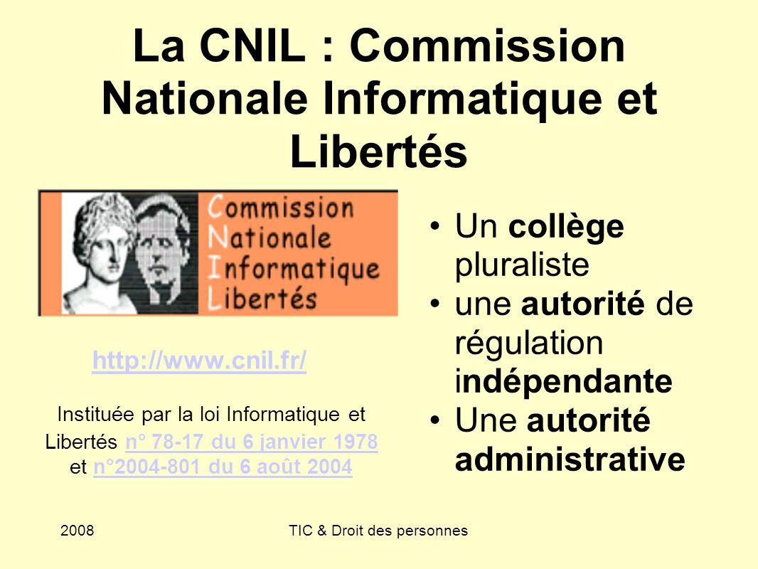 La CNIL : Commission Nationale Informatique et Libertés