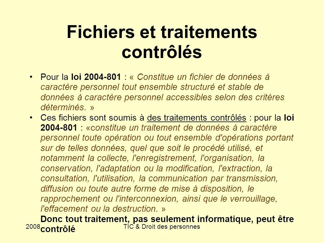 Fichiers et traitements contrôlés