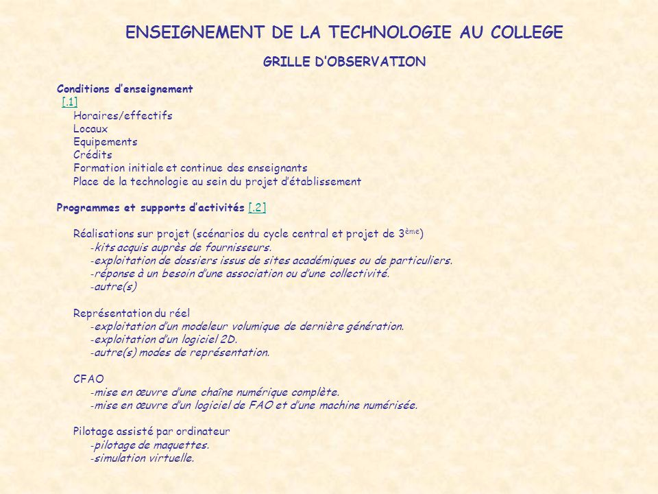 ENSEIGNEMENT DE LA TECHNOLOGIE AU COLLEGE