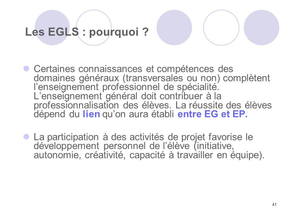 Les EGLS : pourquoi
