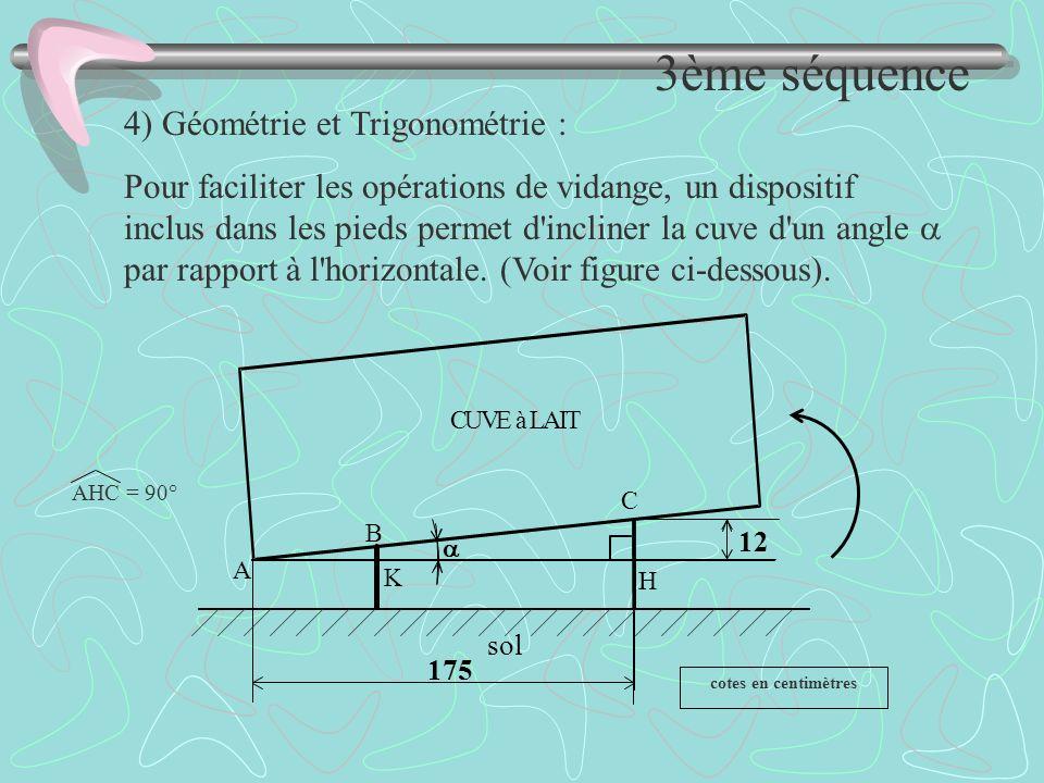 3ème séquence 4) Géométrie et Trigonométrie :